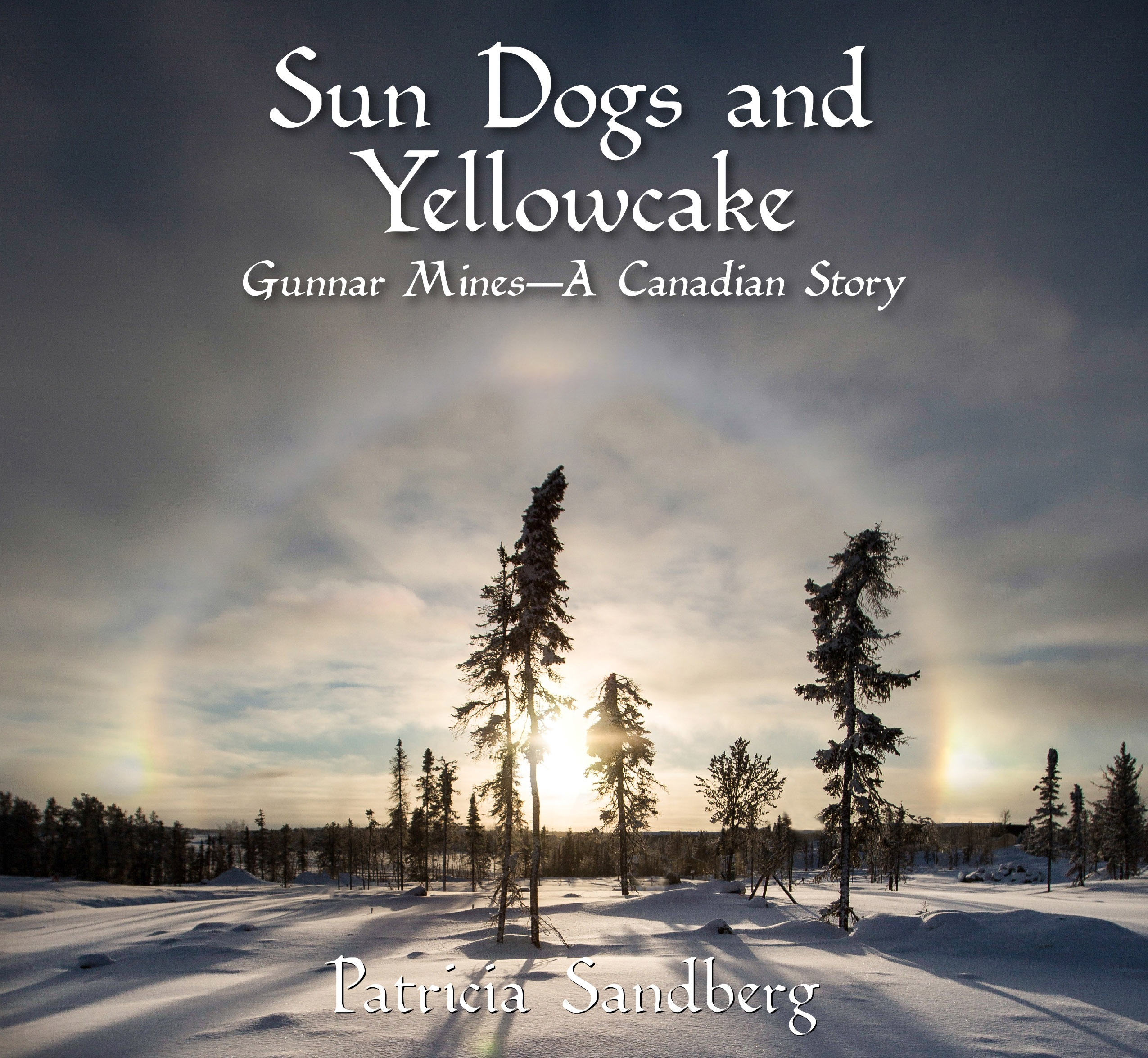 Cover of Patricia Sandberg's Sun Dogs and Yellowcake